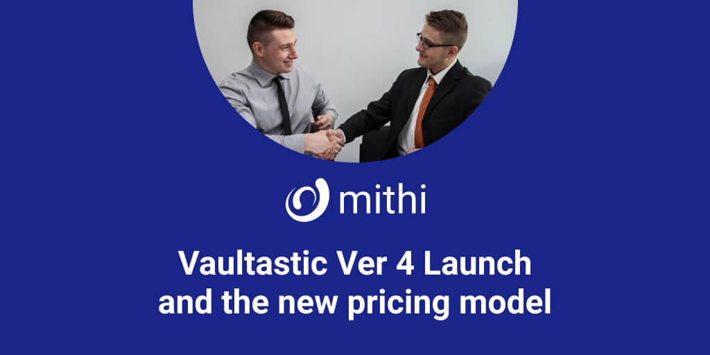 Mithi Partner Webinar | Vaultastic V4 Launch